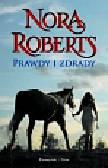 Roberts Nora - Prawdy i zdrady
