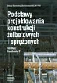 Knauff Michał, Zybura Adam, Wołowicki Witold - Podstawy projektowania konstrukcji żelbetowych i sprężonych według Eurokodu 2