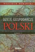 Morawski Wojciech - Dzieje gospodarcze Polski