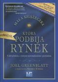 Greenblatt Joel - Mała książeczka, która nadal podbija rynek. Uaktualniona, z nowym wprowadzeniem i posłowiem