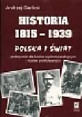 Garlicki Andrzej - Historia 1815-1939 Polska i świat. Podręcznikdla liceów ogólnokształcących i liceów profilowanych