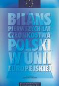 red. Fiszer Józef M. - Bilans pierwszych lat członkostwa Polski w Unii Europejskiej
