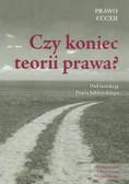 red. Jabłoński Paweł - Czy koniec teorii prawa?