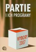 red. Słodkowska Inka, red. Dołbakowska Magdalena - Wybory 2007. Partie i ich programy