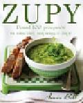Bell Annie - Zupy. Ponad 100 przepisów na smaczne, inspirujące zupy