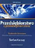 Kassay Stefan - Przedsiębiorstwo i przedsiębiorczość Tom 1