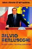 Jóźwiak Marcantonio Jakub - Silvio Berlusconi Geniusz mediów i marketingu politycznego