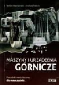 Wyciszczok Stefan, Pałach Andrzej - Maszyny i urządzenia górnicze poradnik metodyczny dla nauczyciela