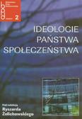 red. Żelichowski Ryszard - Ideologie - Państwa - Społeczeństwa