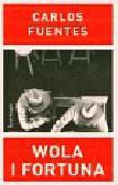 Fuentes Carlos - Wola i fortuna
