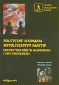 red. Gizicki Wojciech - Polityczne wyzwania współczesnych państw. Perspektywa państw narodowych i Unii Europejskiej. Tom 2