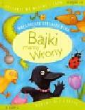 Strzałkowska Małgorzata - Bajki mamy Wrony Uczymy się czytać część 2