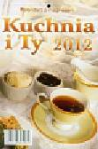 Kalendarz 2012 KL03 Kuchnia i ty