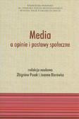 red. Pucek Zbigniew, red. Bierówka Joanna - Media a opinie i postawy społeczne