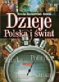 Jankowiak-Konik Beata - Dzieje Polska i świat