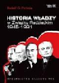 Pichoja Rudolf G. - Historia władzy w Związku Radzieckim 1945 - 1991