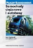 Prochowski Leon, Żuchowski Andrzej - Samochody ciężarowe i autobusy