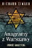 Zimler Richard - Anagramy z Warszawy. Opowieść kabalistyczna
