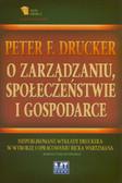 Drucker Peter F., Wartzman Rick - O zarządzaniu, społeczeństwie i gospodarce