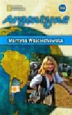 Wojciechowska Martyna - Kobieta na krańcu świata Argentyna