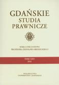 red. Adamczak Wojciech - Gdańskie Studia Prawnicze, t. XXV: Księga Jubileuszowa Profesora Zdzisława Brodeckiego