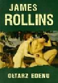 Rollins James - Ołtarz Edenu