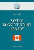 Radek Robert - System konstytucyjny Kanady