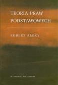 Alexy Robert - Teoria praw podstawowych
