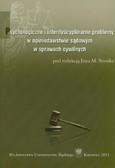 red. Stanik Jan M.  - Psychologiczne i interdyscyplinarne problemy w opiniodawstwie sądowym w sprawach cywilnych