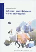 Kurczewska Urszula - Lobbing i grupy interesu w Unii Europejskiej