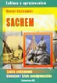 Sienkiewicz Henryk - Sachem z opracowaniem
