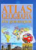 , - Geografia dla gimnazjum Atlas