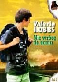 Hobbs Valerie - Nie wrócę do domu