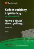 Czech Broniosław - Kodeks rodzinny i opiekuńczy ze schematami. Prawo o aktach stanu cywilnego