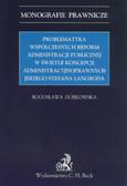Dobkowska Bogusława - Problematyka współczesnych reform administracji publicznej w świetle koncepcji administracyjnoprawnych Jerzego Stefana Langroda