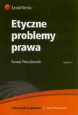 Pietrzykowski Tomasz - Etyczne problemy prawa