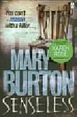 Burton Mary - Senseless
