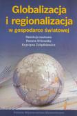 Globalizacja i regionalizacja w gospodarce światowej