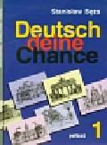 Bęza Stanisław - Deutsch deine Chance 1 Podręcznik + CD + Klucz