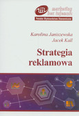 Janiszewska Karolina, Kall Jacek - Strategia reklamowa