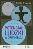 Adamiec Marek - Potencjał ludzki w organizacji