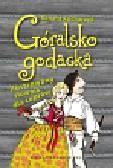 Kucharzyk Renata - Góralsko godacka Ilustrowany słownik dla ceprów