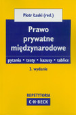 red. Łaski Piotr - Prawo prywatne międzynarodowe. Pytania. Testy. Kazusy. Tablice. Repetytoria Becka