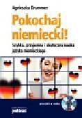 Drummer Agnieszka - Pokochaj niemiecki!. Szybka, przyjemna i skuteczna nauka języka niemieckiego