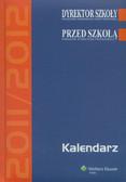 --- - Kalendarz Dyrektora Szkoły 2011/2012