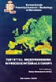 Turystyka międzynarodowa w procesie integracji Europy