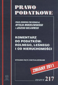red. Modzelewski Witold, red. Bielawny Jerzy - Komentarz do podatków: rolnego, leśnego i od nieruchomości