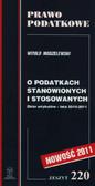 Modzelewski Witold - O podatkach stanowionych i stosowanych (zbiór artykułów - lata 2010-2011)