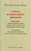 Ustawa o samorządzie gminnym. Komentarz z odniesieniami do ustaw o samorządzie powiatowym i samorządzie województwa.