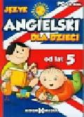 Język angielski dla dzieci od lat 5